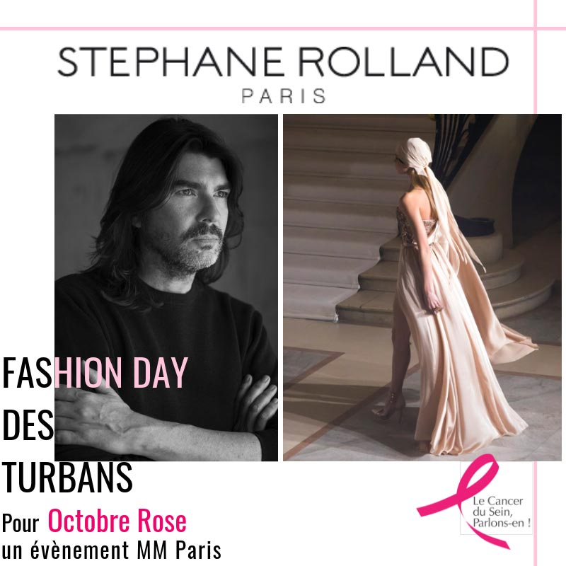 Stéphane Rolland - Fashion Day des turbans MM Paris Défilé pour Octobre Rose