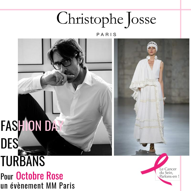 Christophe Josse - Fashion Day des turbans MM Paris Défilé pour Octobre Rose
