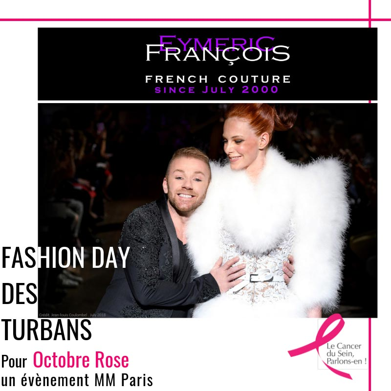 Eymeric François - Fashion Day des turbans MM Paris Défilé pour Octobre Rose