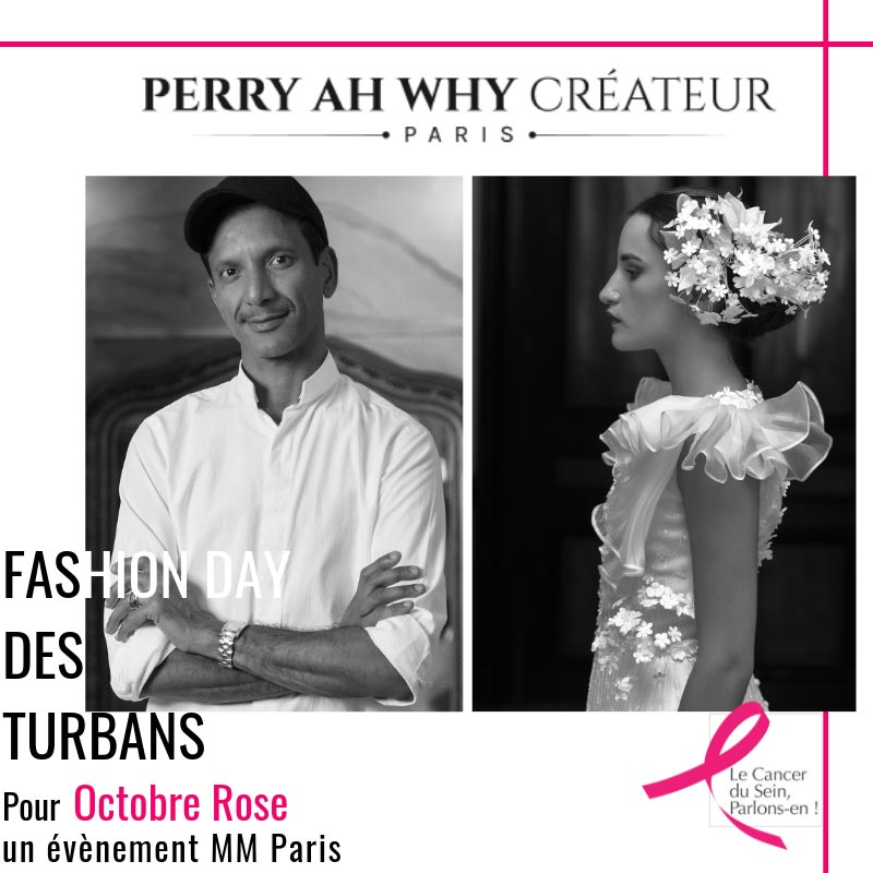 Perry Ah Why - Fashion Day des turbans MM Paris Défilé pour Octobre Rose